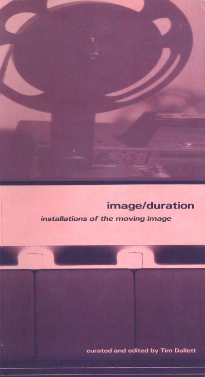 Image/Duration: Installations of the moving image - Cover Image